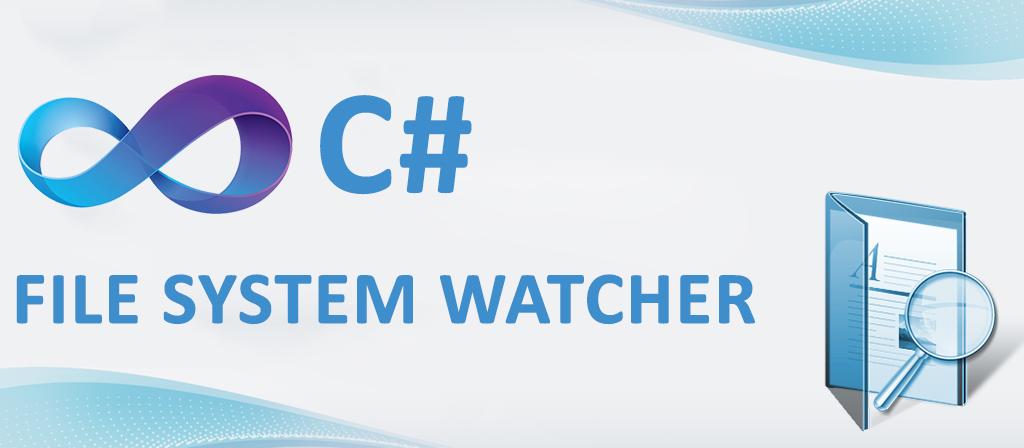 FileSystemWatcher ile klasör yada dosyayı izleme